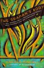 The Shaman's Body: A New Shamanism for Transforming Health, Relationships, and the Community Cover Image