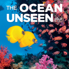 The Ocean Unseen Wall Calendar 2021 Cover Image