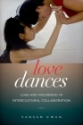 Love Dances: Loss and Mourning in Intercultural Collaboration Cover Image