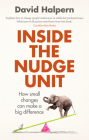 Inside the Nudge Unit: How Small Changes Can Make a Big Difference Cover Image