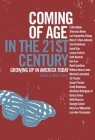 Coming of Age in the 21st Century: Growing Up in America Today Cover Image