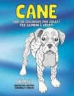 Libri da colorare per adulti per bambini e adulti - Fantastici motivi Mandala e relax - Animali - Cane Cover Image