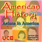 American History: Asians in America Cover Image