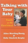 Talking with Your Baby: Family as the First School Cover Image