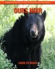 Ours Noir: Images étonnantes et faits amusants pour les enfants Cover Image