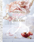Weddings, Butterflies & the Sweetest Dreams Cover Image