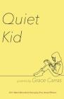 Quiet Kid: 2019 Mark Ritzenhein Emerging Poet Award Winner Cover Image
