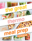 The Great Thermo Meal Prep Cookbook Cover Image