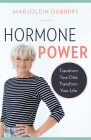 Hormone Power: Transform Your Diet, Transform Your Life Cover Image