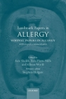 Landmark Papers in Allergy: Seminal Papers in Allergy with Expert Commentaries (Landmark Papers In...) Cover Image