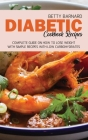 Diabetic Cookbook Recipes: Complete Guide on How To Lose Weight With Simple Recipes With Low Carbohydrates Cover Image