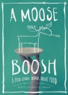 A Moose Boosh: A Few Choice Words about Food Cover Image
