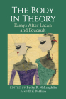 The Body in Theory: Essays After Lacan and Foucault Cover Image