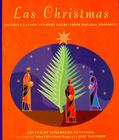 Las Christmas: Favorite Latino Authors Share Their Holiday Memories Cover Image