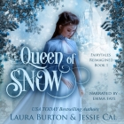 Queen of Snow: A Snow Queen Retelling Cover Image