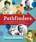 Pathfinders: The Journeys of 16 Extraordinary Black Souls Cover Image
