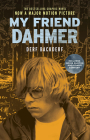 My Friend Dahmer Movie Tie-In Edition Cover Image