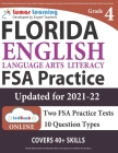 Florida Standards Assessments Prep: Grade 4 English Language Arts Literacy (ELA) Practice Workbook and Full-length Online Assessments: FSA Study Guide Cover Image