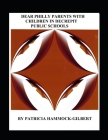 Dear Philly Parents with Children in Decrepit Public Schools Cover Image
