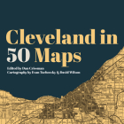 Cleveland in 50 Maps Cover Image