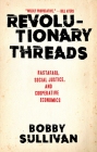 Revolutionary Threads: Rastafari, Social Justice, and Cooperative Economics Cover Image