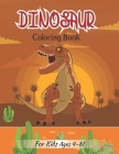 Dinosaur Coloring Book For Kids Ages 4-8!: Dinosaur Realistic Designs For Boys and Girls (Volume 4) Cover Image