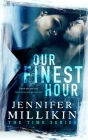 Our Finest Hour (Time #1) Cover Image
