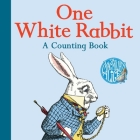 One White Rabbit: A Counting Book (The Macmillan Alice) Cover Image