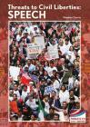 Threats to Civil Liberties: Speech Cover Image