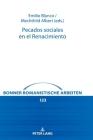 Pecados Sociales En El Renacimiento (Bonner Romanistische Arbeiten #123) Cover Image