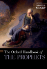 Oxford Handbook of the Prophets Cover Image