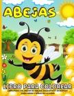 Abejas Libro Para Colorear: Libro Para Colorear De Abejas De La Miel Para Niños De 4 a 8 Años - 40 Divertidas Páginas Para Colorear Abejas, Osos Y Cover Image