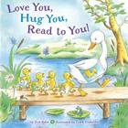 Love You, Hug You, Read to You! Cover Image