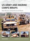 US Army and Marine Corps MRAPs: Mine Resistant Ambush Protected Vehicles (New Vanguard) Cover Image