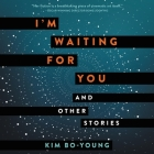 I'm Waiting for You Lib/E: And Other Stories Cover Image
