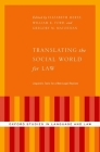 Translating the Social World for Law: Linguistic Tools for a New Legal Realism (Oxford Studies in Language and Law) Cover Image