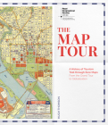 The Map Tour: A History of Tourism Told Through Rare Maps, from the Grand Tour to Globalization Cover Image