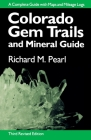 Colorado Gem Trails: And Mineral Guide Cover Image