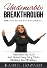 Undeniable Breakthrough: Transform Your Life and Defeat Everything That's Blocking Your Blessings Cover Image