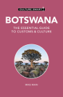 Botswana - Culture Smart!: The Essential Guide to Customs & Culture Cover Image