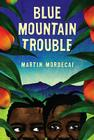 Blue Mountain Trouble Cover Image