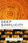 Deep Simplicity: Bringing Order to Chaos and Complexity Cover Image