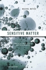 Sensitive Matter: Foams, Gels, Liquid Crystals, and Other Miracles Cover Image