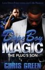 Dope Boy Magic: The Plug's Son Cover Image