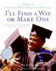 I'll Find a Way or Make One: A Tribute to Historically Black Colleges and Universities Cover Image