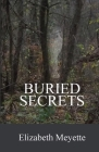 Buried Secrets: Sequel to the The Cavanaugh House Cover Image