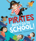 Pirates Don't Go to School! Cover Image