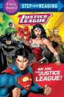 We Are the Justice League! (DC Justice League) (Step into Reading) Cover Image