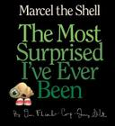 Marcel the Shell: The Most Surprised I've Ever Been Cover Image