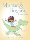 Mystic and Boysen Go to the Dentist Cover Image